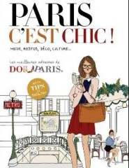 Paris c'est chic Quitterie Pasquesoone,Elodie Rouge, Angeline Mélin, éditions PArigramme